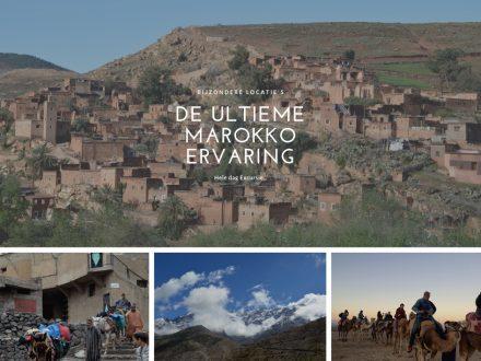 de ultieme marokko ervaring